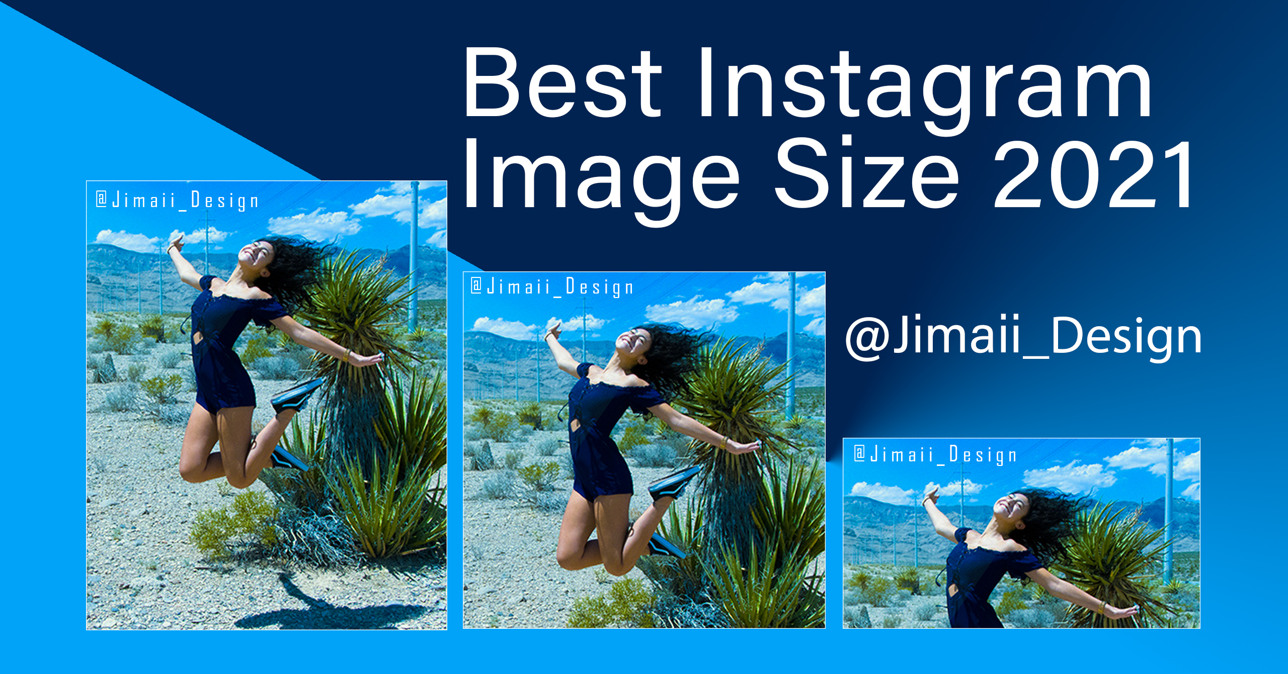 Best instagram photo size 2021 - by Jimaii Design
